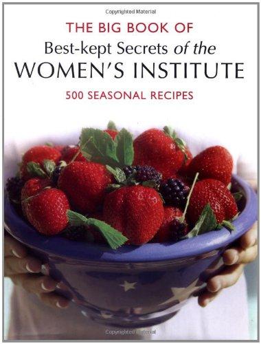 WI Big Book of Best Kept Secrets: 500 Seasonal Recipes (Best Kept Secrets of the Women's ...