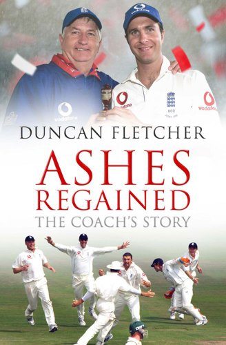 9780743285995: Ashes Regained : The Coach's Story