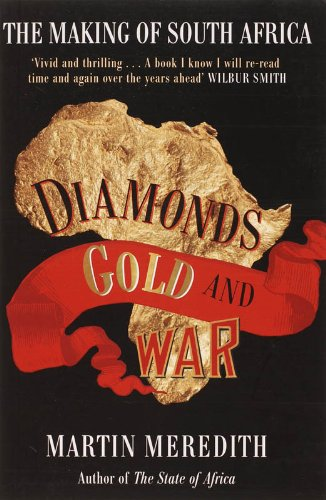 9780743286145: Diamonds, Gold and War: The Making of South Africa