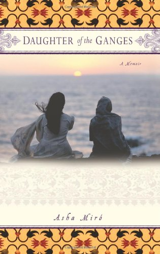 9780743286725: Daughter of the Ganges: A Memoir