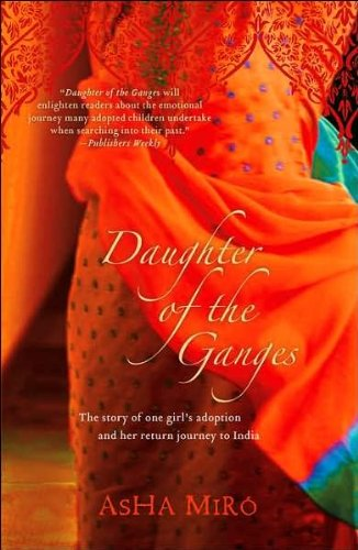 9780743286732: Daughter of the Ganges: The Story of One Girl's Adoption and Her Return Journey to India