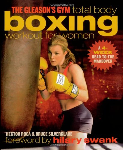 9780743286879: The Gleason's Gym Total Body Boxing Workout for Women: A 4-Week Head-to-Toe Makeover