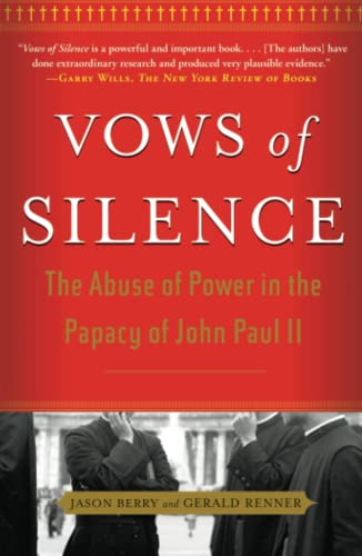 9780743287067: Vows of Silence: The Abuse Of Power In The Papacy Of John Paul Ii