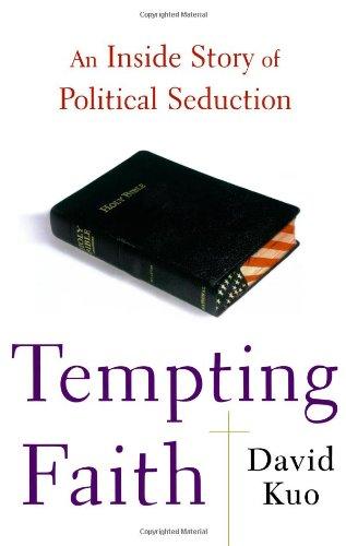 9780743287128: Tempting Faith: An Inside Story of Political Seduction