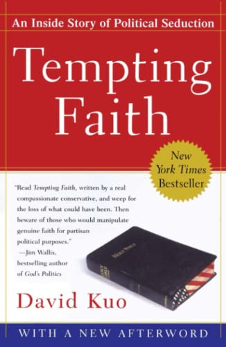Tempting Faith: An Inside Story of Political: David Kuo