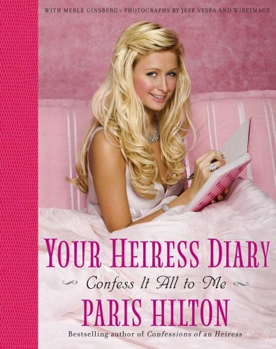 9780743287142: Your Heiress Diary: Confess It All to Me