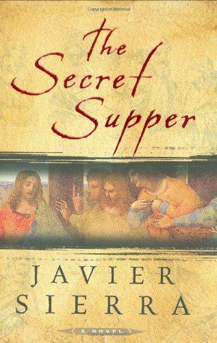 The Secret Supper: Sierra, Javier