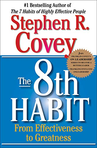 9780743287937: The 8th Habit: From Effectiveness to Greatness