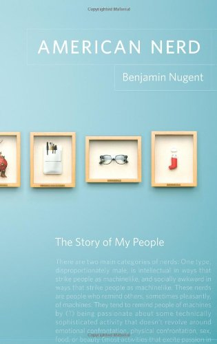 9780743288019: American Nerd: The Story of My People