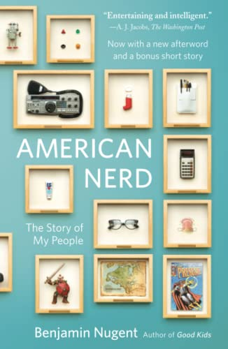 9780743288026: American Nerd: The Story of My People