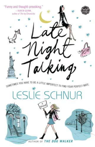 Late Night Talking: A Novel: Schnur, Leslie