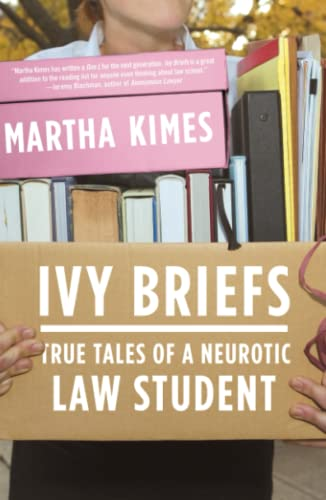 9780743288392: Ivy Briefs: True Tales of a Neurotic Law Student