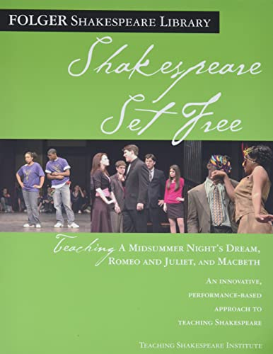 9780743288507: Shakespeare Set Free: Teaching a Midsummer Night's Dream, Romeo and Juliet, and Macbeth