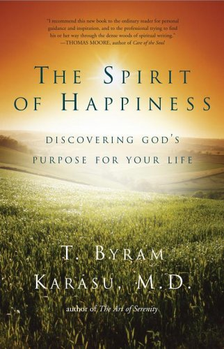 9780743289030: The Spirit of Happiness: Discovering God's Purpose for Your Life