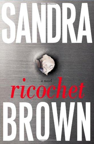 9780743289337: Ricochet: A Novel