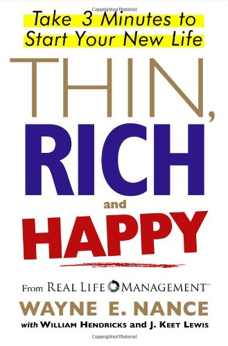 9780743289375: Thin, Rich and Happy: Take 3 Minutes to Start Your New Life