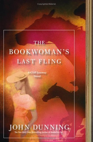 THE BOOKWOMAN'S LAST FLING A Cliff Janeway Novel (Signed): Dunning, John