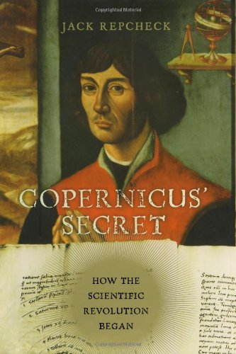 9780743289511: Copernicus' Secret: How the Scientific Revolution Began