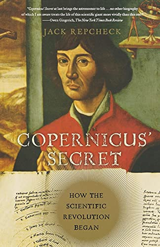 9780743289528: Copernicus' Secret: How the Scientific Revolution Began