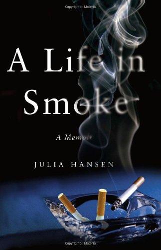 9780743289580: A Life in Smoke: A Memoir