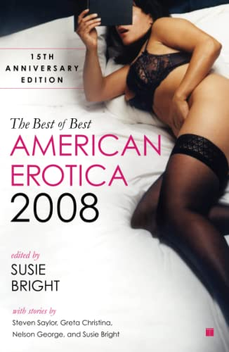 9780743289634: The Best of Best American Erotica 2008: 15th Anniversary Edition