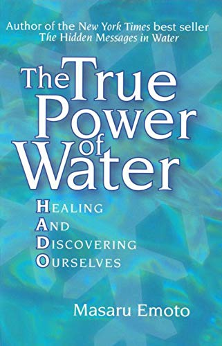 9780743289818: The True Power of Water: Healing and Discovering Ourselves