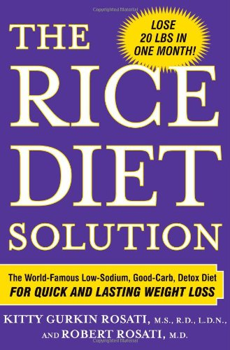 9780743289832: The Rice Diet Solution: The World-Famous Low-Sodium, Good-Carb, Detox Diet for Quick and Lasting Weight Loss