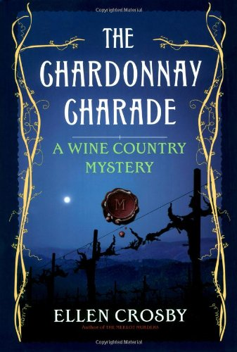 9780743289924: The Chardonnay Charade: A Wine Country Mystery (Wine Country Mysteries)