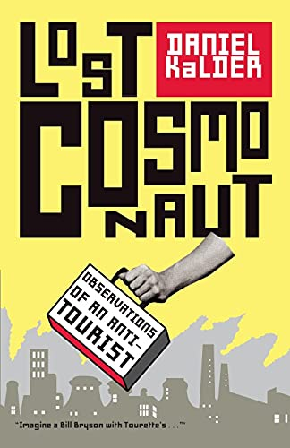 9780743289948: Lost Cosmonaut: Observations of an Anti-Tourist