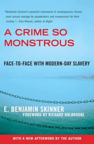 9780743290081: A Crime So Monstrous: Face-to-Face with Modern-Day Slavery