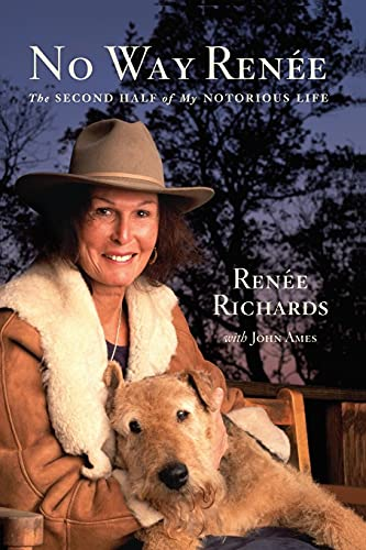 9780743290142: No Way Renee: The Second Half of My Notorious Life