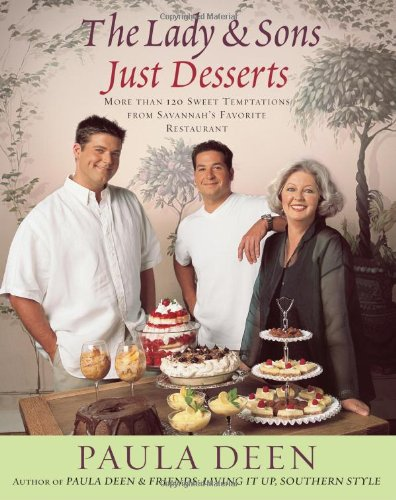 9780743290203: The Lady & Sons Just Desserts: More Than 120 Sweet Temptations from Savannah's Favorite Restaurant