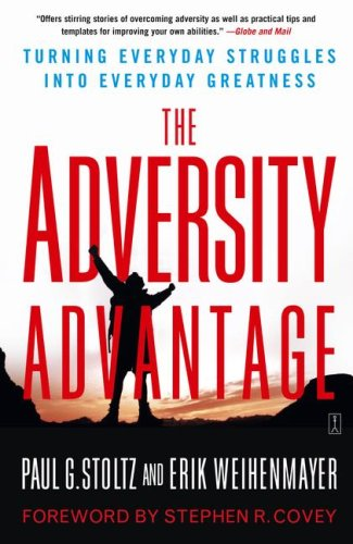 9780743290234: The Adversity Advantage: Turning Everyday Struggles into Everyday Greatness