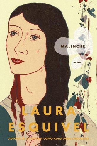 Malinche: Novela (Spanish Edition): Esquivel, Laura