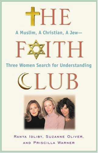 9780743290470: The Faith Club: A Muslim, A Christian, A Jew-- Three Women Search for Understanding