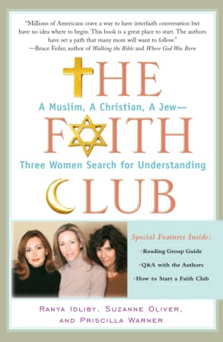 9780743290487: The Faith Club: A Muslim, A Christian, A Jew-- Three Women Search for Understanding