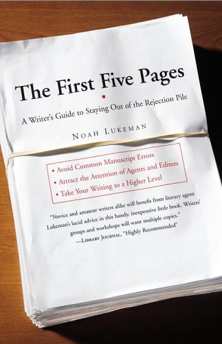 9780743290937: The First Five Pages: A Writer's Guide to Staying Out of the Rejection Pile