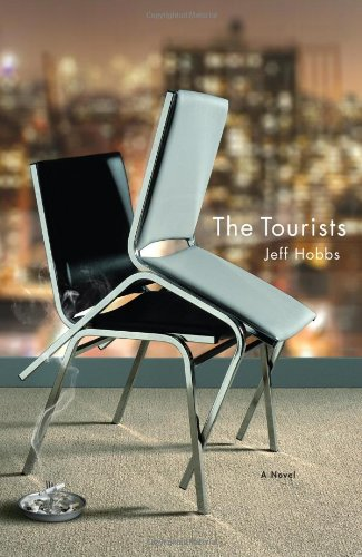 The Tourists (BRAND NEW HARDCOVER BOOK--UNREAD IN MINT CONDITION)