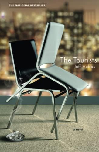 The Tourists: A Novel: Hobbs, Jeff
