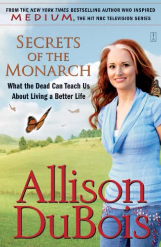 9780743291156: Secrets of the Monarch: What the Dead Can Teach Us About Living a Better Life