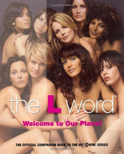 9780743291330: The L Word: Welcome to Our Planet