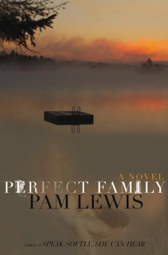 Perfect Family: Lewis, Pam