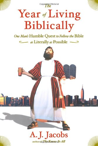 9780743291477: The Year of Living Biblically: One Man's Humble Quest to Follow the Bible as Literally as Possible