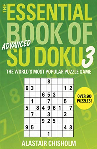 9780743291682: The Essential Book of Su Doku, Volume 3: Advanced: The World's Most Popular Puzzle Game