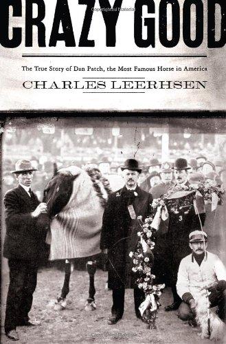 Crazy Good: The True Story of Dan: Leerhsen, Charles