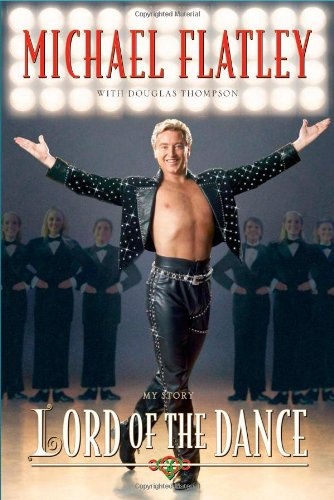 9780743291798: Lord of the Dance: My Story