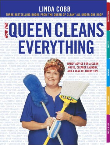 9780743291828: How the Queen Cleans Everything : Handy Advice for a Clean House, Cleaner Laundry, and a Year of Timely Tips