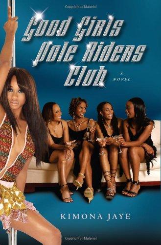 9780743292023: Good Girls Pole Riders Club: A Novel