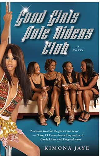 9780743292108: Good Girls Pole Riders Club: A Novel
