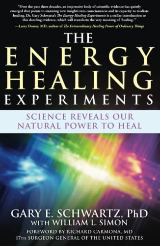 9780743292399: The Energy Healing Experiments: Science Reveals Our Natural Power to Heal